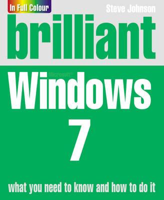 Brilliant Windows 7 by Steve Johnson