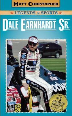 Dale Earnhardt Sr. by Matt Christopher