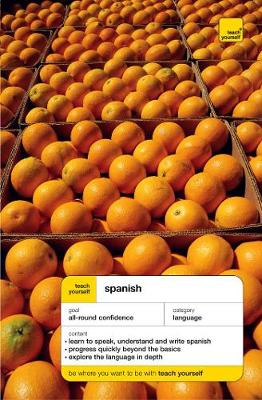 Teach Yourself Spanish New Edition: Book & Double Cassette Pack by Juan Kattan-Ibarra