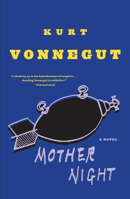 Mother Night by Kurt Vonnegut