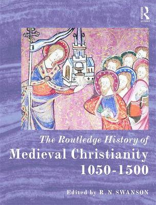 Routledge History of Medieval Christianity book