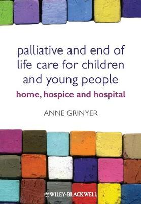 Palliative and End of Life Care for Children and  Young People book
