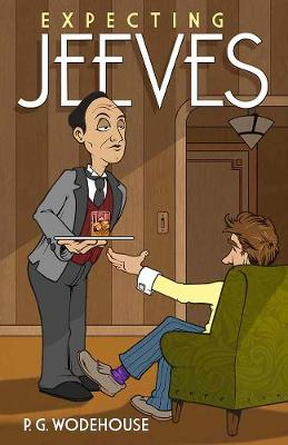 Expecting Jeeves by P. G. Wodehouse