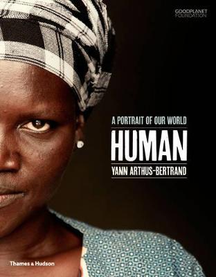 Human by Yann Arthus-Bertrand