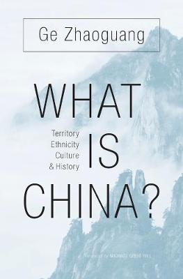 What is China? by Zhaoguang Ge