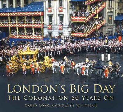 London's Big Day by David Long