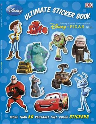 Ultimate Sticker Book: Disney Pixar by DK Publishing