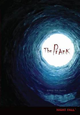 The Prank by Stephanie Watson