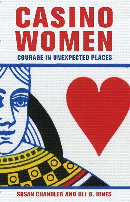 Casino Women by Susan Chandler