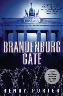 Brandenburg Gate by Henry Porter