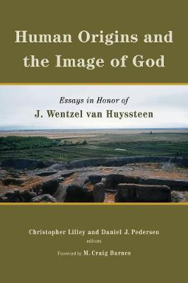 Human Origins and the Image of God by Christopher Lilley