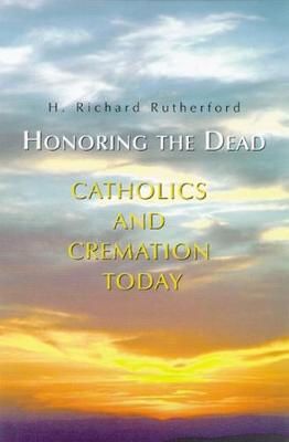 Honoring the Dead by Richard Rutherford