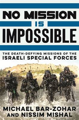No Mission Is Impossible by Michael Bar-Zohar