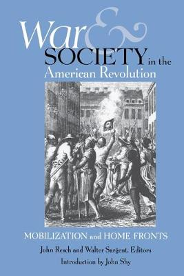 War and Society in the American Revolution book