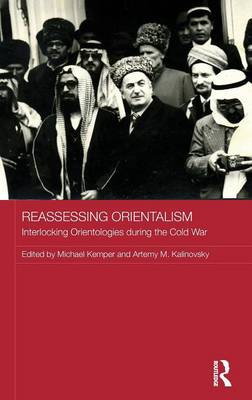 Reassessing Orientalism by Michael Kemper