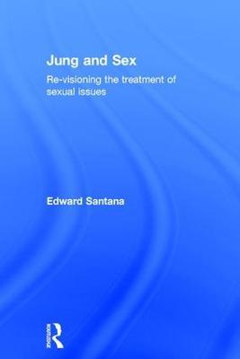 Jung and Sex by Edward Santana