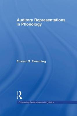 Auditory Representations in Phonology by Edward S. Flemming