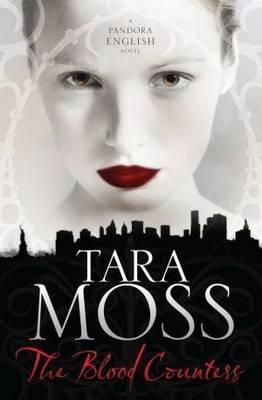 The Blood Countess by Tara Moss