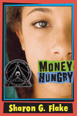 Money Hungry by Sharon G Flake