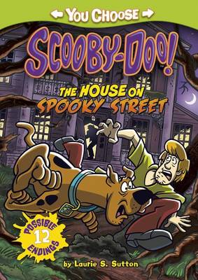 The House on Spooky Street by Laurie S Sutton
