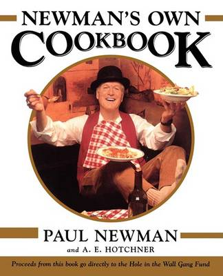 Newman's Own Cookbook by Paul Newman