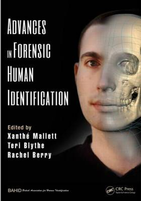 Advances in Forensic Human Identification by Xanthe Mallett