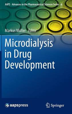 Microdialysis in Drug Development by Markus Muller