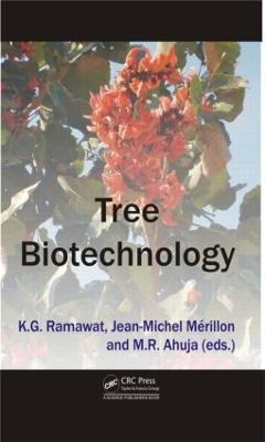 Tree Biotechnology by Kishan Gopal Ramawat