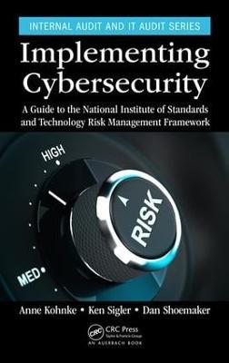 Implementing Cybersecurity by Anne Kohnke