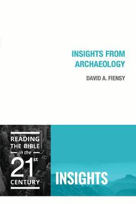 Insights from Archaeology by David A. Flensy