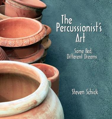 The Percussionist's Art by Steven Schick