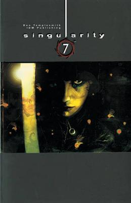 Singularity 7 by Ben Templesmith