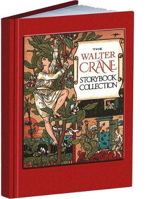 Walter Crane Storybook Collection by Walter Crane