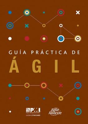 Agile Practice Guide (Spanish) by Katherine Scholes