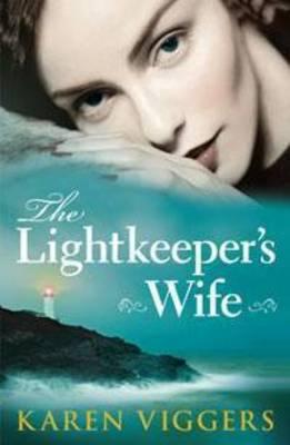 Lightkeeper's Wife by Karen Viggers