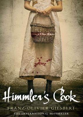 Himmler's Cook by Franz-Olivier Giesbert