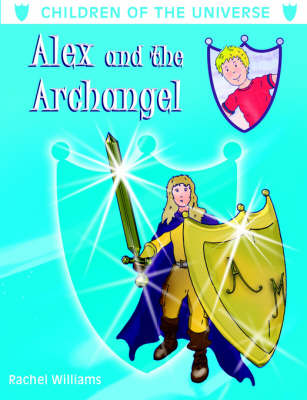 Alex and the Archangel by Rachel Williams