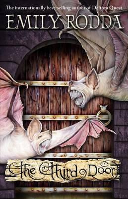Three Doors: #3 Third Door by Emily Rodda