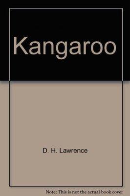 Kangaroo by D. H. Lawrence