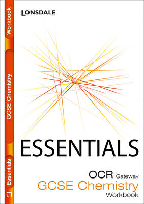 OCR Gateway Chemistry: Workbook (2012 Exams Only) by