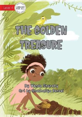 The Golden Treasure by Wenda Shurety