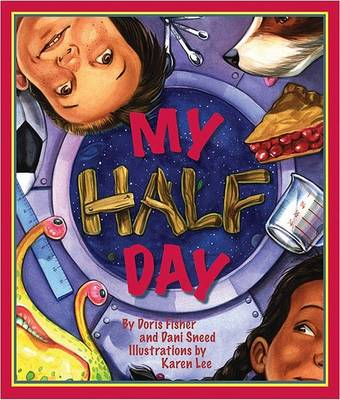 My Half Day by Doris Fisher
