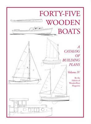 Forty-Five Wooden Boats by Professor Michael J O'Brien