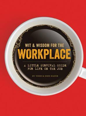 Wit & Wisdom for the Workplace book