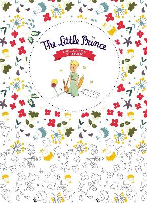 The Little Prince: The Coloring Book by Antoine de Saint-Exupery