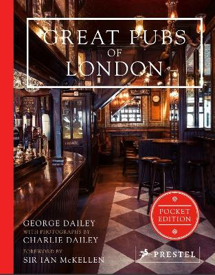Great Pubs of London: Pocket Edition by ,George Dailey