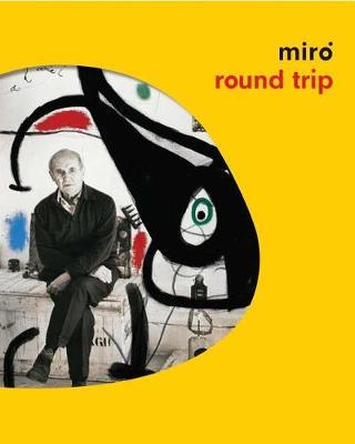 Miro Round Trip by Joan Miro