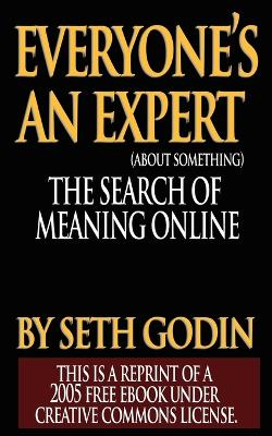 Everyone Is an Expert by Seth Godin