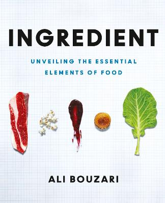 Ingredient by Ali Bouzari