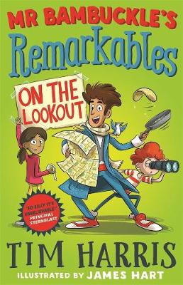 Mr Bambuckle's Remarkables: #4 On the Lookout by Tim Harris